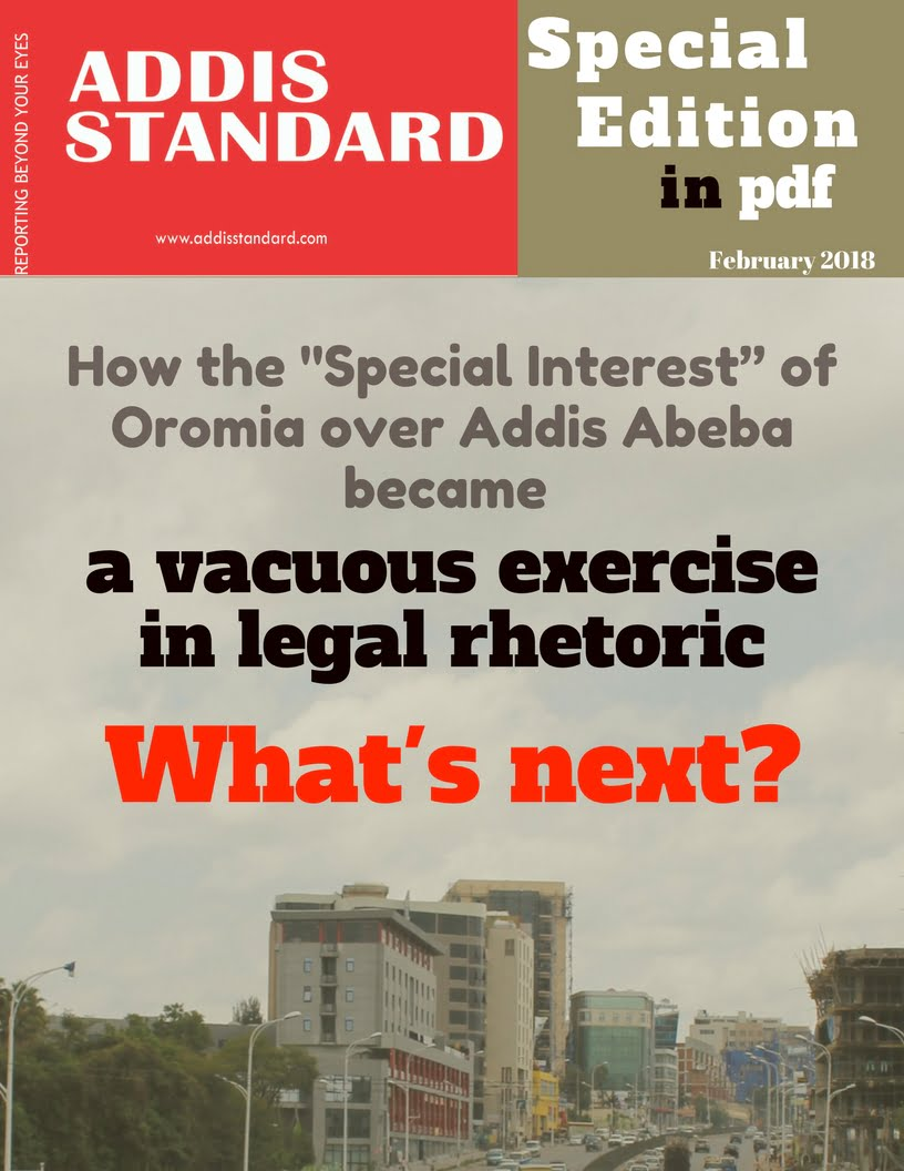 "Special Edition: How the ""Special Interest"" of Oromia over"